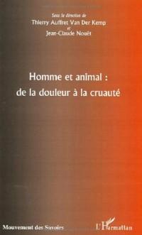 Homme et animal : de la douleur à la cruauté