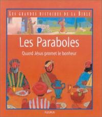 Les Paraboles - Quand Jésus promet le bonheur