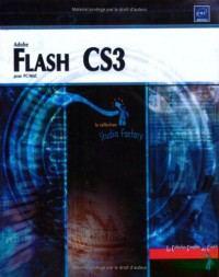 Flash CS3 pour PC/Mac