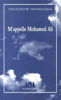 M'appelle Mohamed Ali