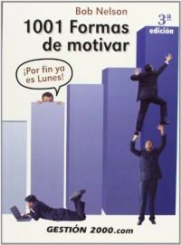 1001 formas de motivar: ¡Por fin ya es lunes!