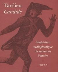 Candide : Adaptation radiophonique du roman de Voltaire