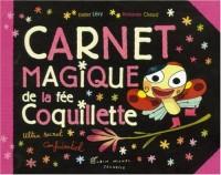 Le carnet magique de la fée Coquillette