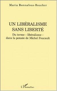 Libéralisme sans liberte duterme libéralisme dans la p