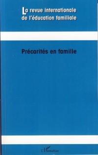 La revue internationale de l'éducation familiale, N° 21, 2007 : Précarités en famille
