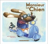 Monsieur le Chien