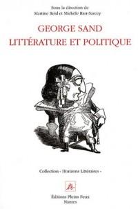 George Sand: Littérature et politique