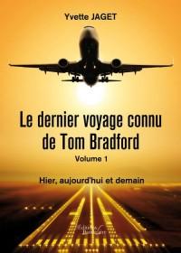 Le Dernier Voyage Connu de Tom Bradford