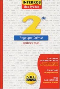 Interros des lycées : Physique - Chimie 2nde