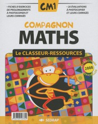 Compagnon Maths CM1 CM1 (Le classeur-ressources)