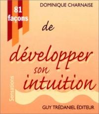 81 Façons de développer son intuition