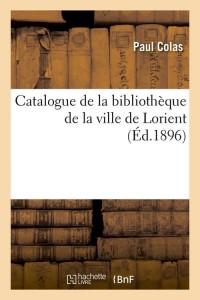 Catalogue de la Ville de Lorient  ed 1896