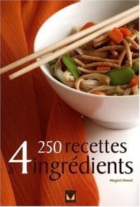 250 recettes à 4 ingrédients