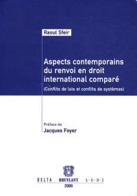 Aspects contemporains du renvoi en droit : Conflits de lois et conflits de systèmes