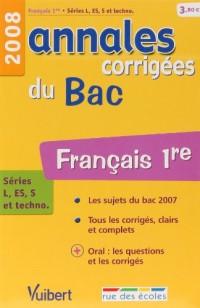 Français 1e séries L, ES, S et techno : Annales corrigées du Bac
