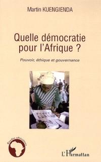 Quelle démocratie pour l'Afrique ?