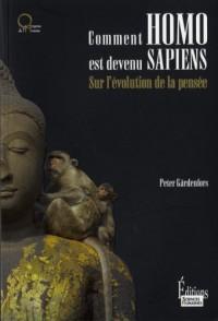 Comment homo est devenu sapiens : Sur l'évolution de la pensée