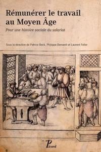 Rémunérer le travail au Moyen Age : Pour une histoire sociale du salariat