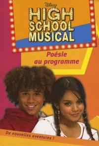 High school musical, Tome 3 : Poésie au programme