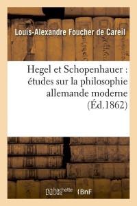 Hegel et Schopenhauer  ed 1862