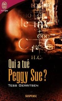 Qui a tué Peggy Sue ?