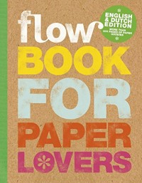 Flow book for paper lovers : Edition bilingue anglais-néerlandais
