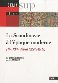 La Scandinavie à l'époque moderne (fin XVe-début XIXe siècle)