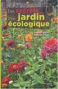 Les secrets d'un jardin ecologique