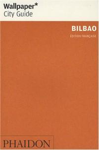 Bilbao : La ville en un regard