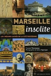 Marseille insolite : Les trésors cachés de la cité phocéenne