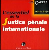 L'essentiel de la Justice pénale internationale