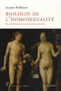 Biologie de l'homosexualité : On naît homosexuel, on ne choisit pas de l'être