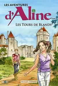 Les aventures d'Aline, Tome 5 : Les tours de Blandy