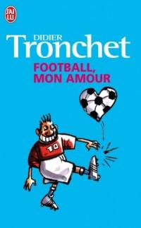 Football, mon amour