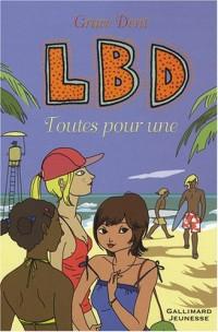 LBD, Tome 3 : Toutes pour une