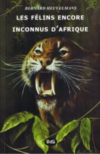 Les félins encore inconnus d'Afrique