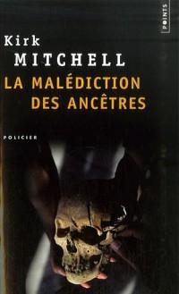 La malédiction des ancêtres
