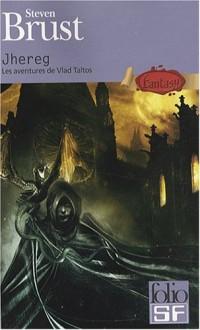 Les aventures de Vlad Taltos : Tome 1, Jhereg