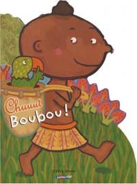 Chuuut Boubou !