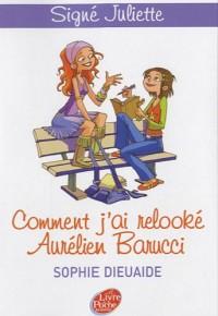 Signé Juliette - Tome 1 - Comment j'ai relooké Aurélien Barrucci