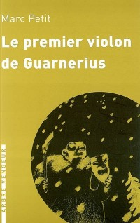 Le premier violon de Guarnerius