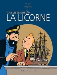 Tous les secrets de «La Licorne»