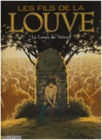 Les Fils de la Louve, Tome 3 : La Louve du Vatican