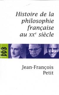 Histoire de la philosophie française au XXe siècle
