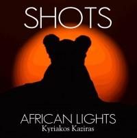 Shots african lights