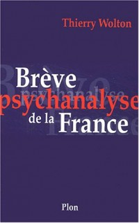 Brève psychanalyse de la France