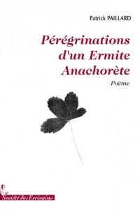 PEREGRINATIONS DUN  ERMITE ANACHORETE