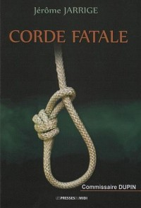 Corde fatale