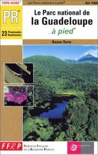 Le Parc National de Guadeloupe à pied