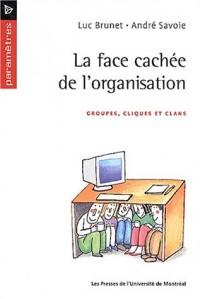 La Face cachée de l'organisation : Groupes, cliques et clans
